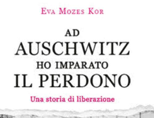 Bibliografia: Ad Auschwitz ho imparato il Perdono